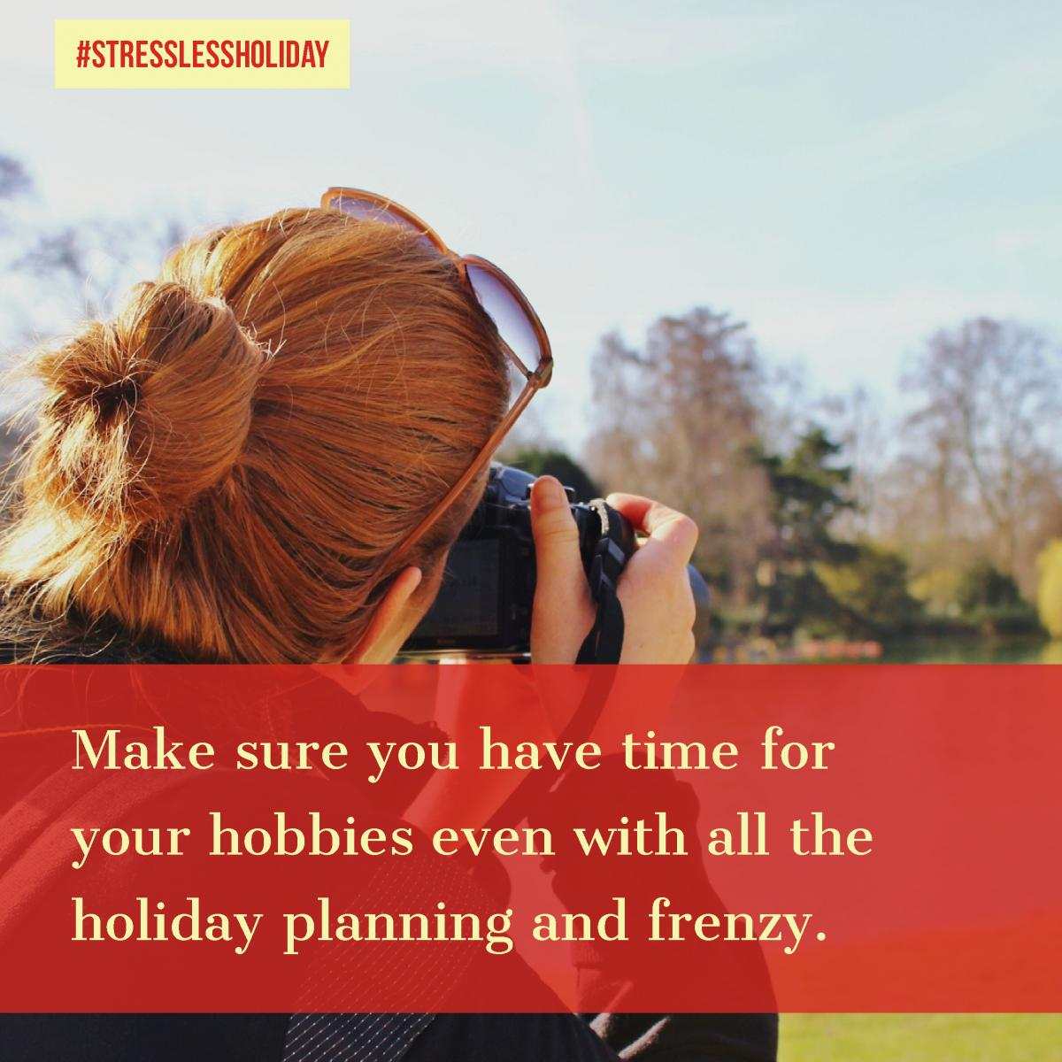 tip about stress during the holiday with woman taking a photograph