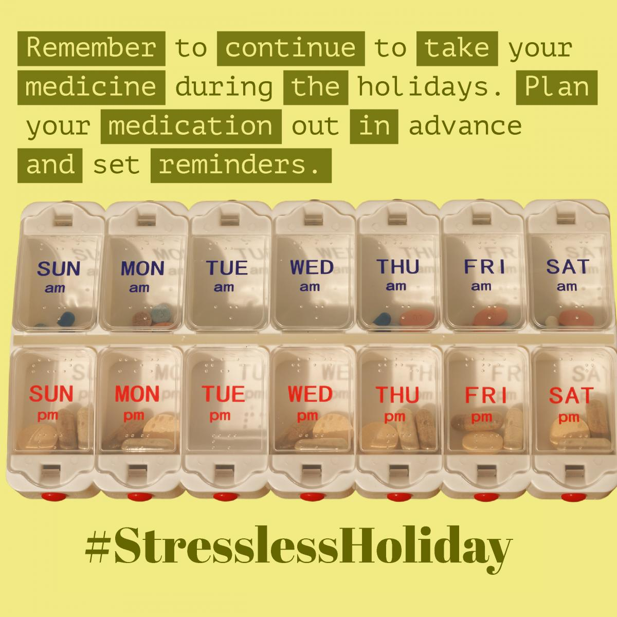Tip about stress during the holidays with medicine container