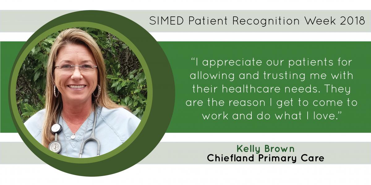 Kelly Brown, in SIMED Chiefland Primary Care, says her patients are the reason she gets to do what she loves.